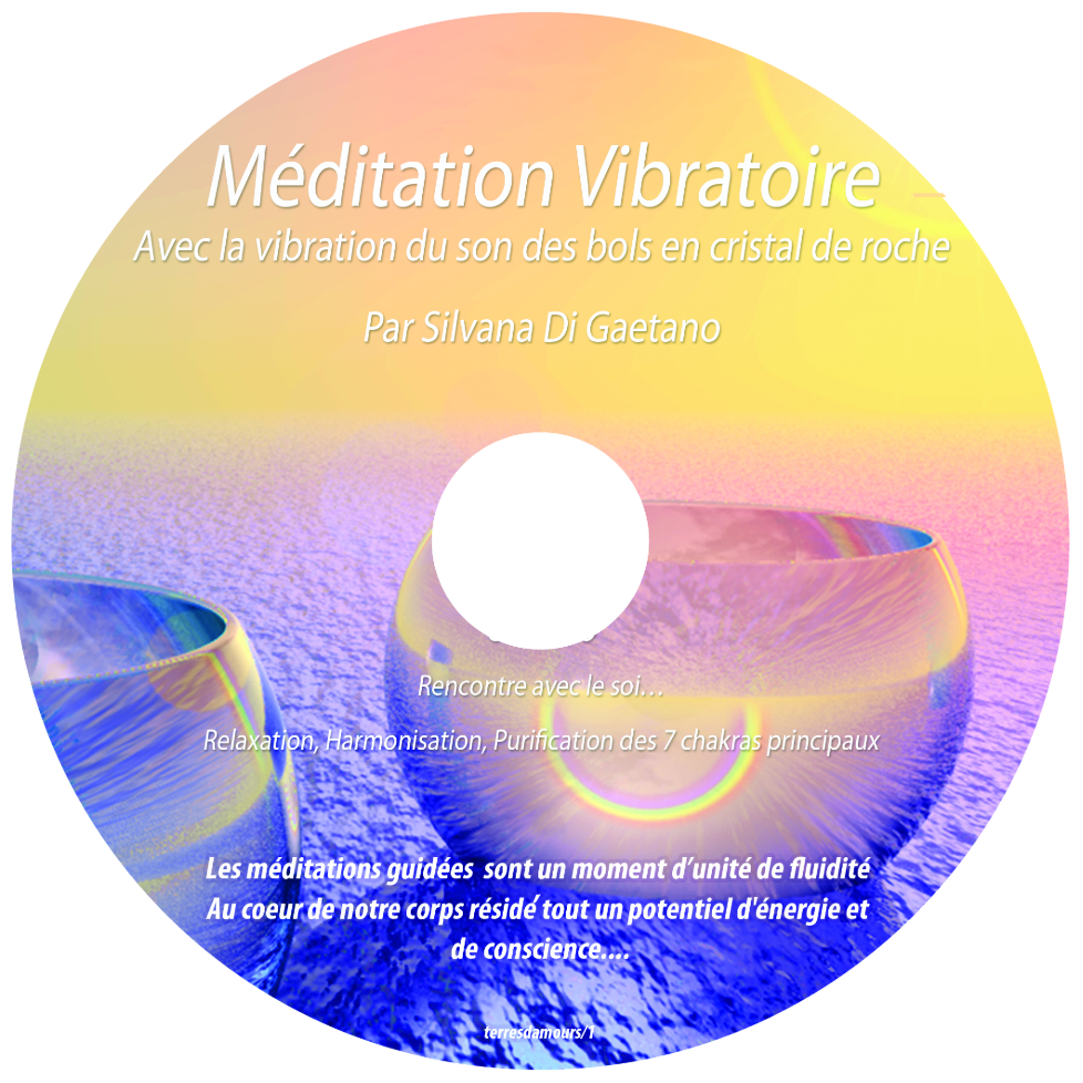 CD Méditation Vibratoire Silvana Di Gaetano